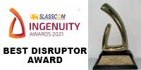 Best Disruptor Award in SLASSCOM Ingenuity Awards 2021